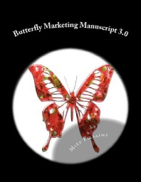 Butterfly Marketing Manuscript 3.0