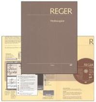 Max Reger: Phantasien und Fugen, Variationen, Sonaten, Suiten fuer Orgel