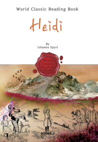 알프스 소녀 하이디 : Heidi (영문판)