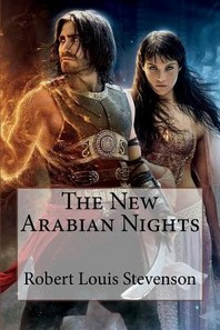 The New Arabian Nights Robert Louis Stevenson