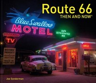 Route 66 Then and Now(r)