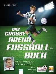 Das grosse Arena Fussballbuch