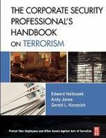 The Corporate Security Professional's Handbook on Terrorism