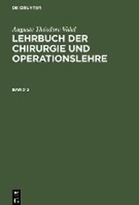 Lehrbuch der Chirurgie und Operationslehre Lehrbuch der Chirurgie und Operationslehre
