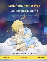 Schlaf gut, kleiner Wolf - Lekker slaap, wolfie (Deutsch - Afrikaans)