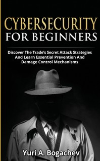 Cybersecurity For Beginners