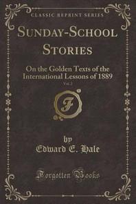 Sunday-School Stories, Vol. 2