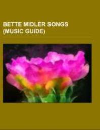Bette Midler Songs