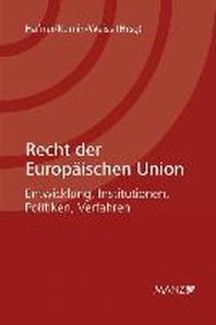 Recht der Europ?ischen Union
