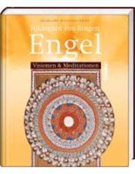 Hildegard von Bingen - Engel