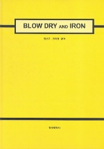 BLOW DRY AND IRON