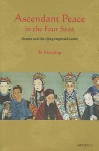 Ascendant Peace in the Four Seas