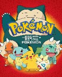 The Big Book of Small to Tall Pokemon (Pokemon)