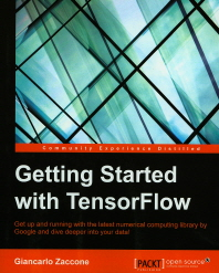 Getting Started with Tensorflow(Paperback)