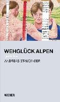 Wehglueck Alpen