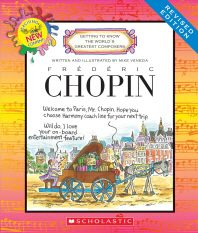 Frederic Chopin (Revised Edition) (Getting to Know the World's Greatest Composers) (Library Edition)