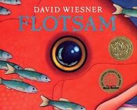 Flotsam (2007 Caldecott Medal Winner)