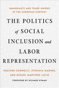 The Politics of Social Inclusion and Labor Representation