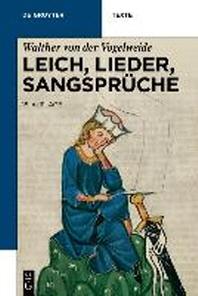 Leich, Lieder, Sangsprche