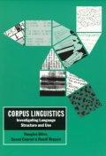 Corpus Linguistics : Investigating Language Structure and Use