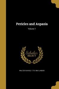 Pericles and Aspasia; Volume 1