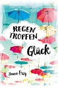 RegenTropfenGlueck