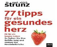 77 Tipps fuer ein gesundes Herz