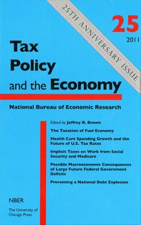 Tax Policy and the Economy, Volume 25, Volume 25
