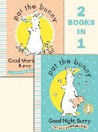 Good Night, Bunny/Good Morning, Bunny (Pat the Bunny)