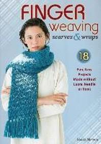Finger Weaving Scarves & Wraps