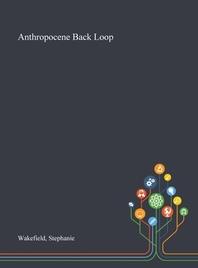 Anthropocene Back Loop