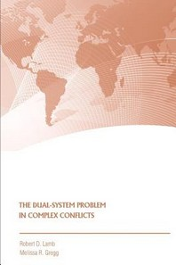 The Dual-System Problem in Complex Conflicts