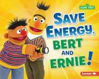 Save Energy, Bert and Ernie!