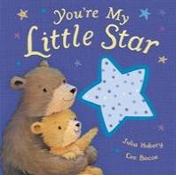 Goodnight, Little Star. Julia Hubery & Cee Biscoe