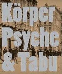 Body Psyche & Taboo