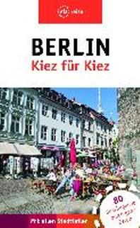 Berlin- Kiez fuer Kiez