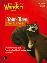 Wonders Your Turn Practice Book Grade. 1: Unit(2)