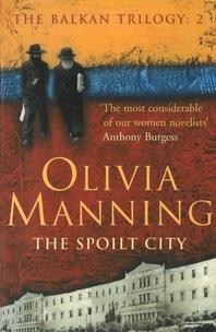 The Spoilt City  The Balkan Trilogy 2