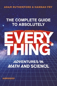 The Complete Guide to Absolutely Everything (Abridged)