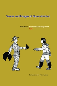Voices and Images of Nunavimmiut, Volume 7, Volume 7