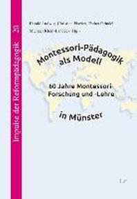 Montessori-Paedagogik als Modell