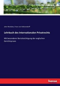 Lehrbuch des Internationalen Privatrechts
