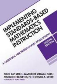 Implementing Standards-Based Mathematics Instruction