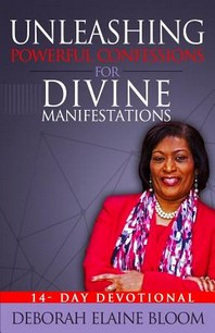 Unleashing Powerful Confessions For Divine Manifestations