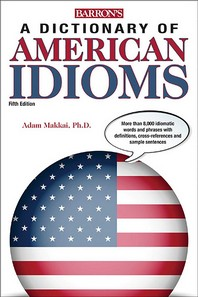 Dictionary of American Idioms (Paperback)