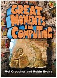 Great Moments in Computing