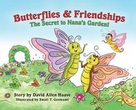 Butterflies & Friendships; The Secret to Nana's Garden