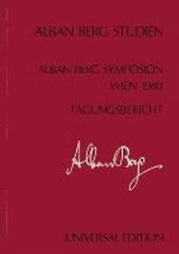 Internationales Alban Berg Symposion Wien 1980