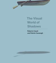 The Visual World of Shadows