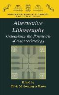 Alternative Lithography